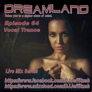 Dreamland 64 November 15 2017 BaseMix