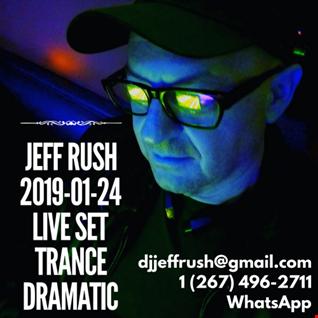 Jeff Rush - Live Set - 2019 01 25 TranceDramatic