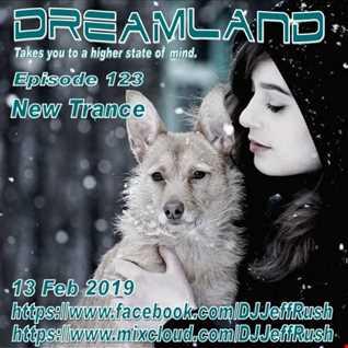 Dreamland 123 02 13 2019 BaseMix