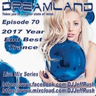 Dreamland 70 12-27-2017 BaseMix Year End Best Trance