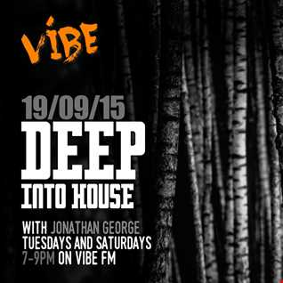 Deep into House with Jonathan George 19th September 2015