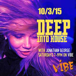 Deep Into House with Jonathan George 10th March