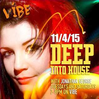 Deep Into House with Jonathan George 11th April 2015