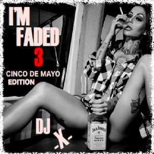 I'M FADED 3 (2015)
