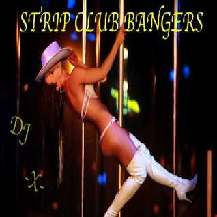 STRIP CLUB BANGERS VOLUME 1 (2014)