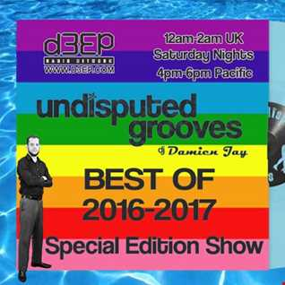 Jan 1st 2017   Damien Jay Best ofg 2016 2017 New Years Show   Undisputed Grooves on D3EP