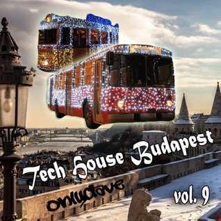 Tech House Budapest vol 9