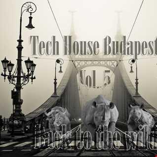 Tech House Budapest Vol. 5