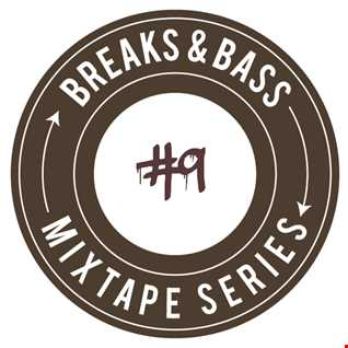 Breaks & Bass #9