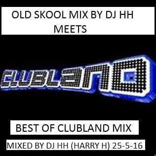 Back To The Old School   VS   Best Of Clubland Mix   (Over 2 Hours Long) By DJ HH [With Tracklist]
