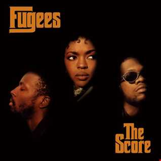 Fugees - The Score By Dj Hazzie
