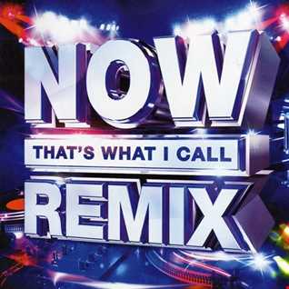 Best Of Now That's What I Call Remix 2018 DJ Hazzie