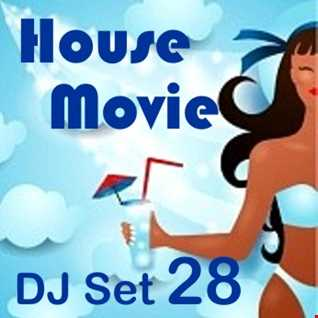 """House Movie  28 - The DJ Set House of """"Movie Disco"""" facebook page mixed by Max."""