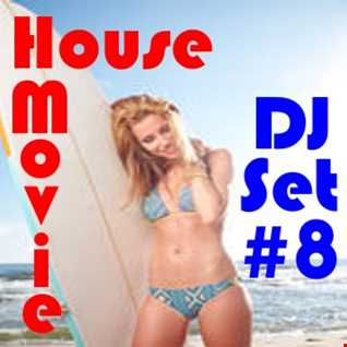 "House Movie #  08 - The DJ Set House of ""Movie Disco"" facebook page mixed by Max"