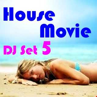 """House Movie # 05 - The DJ Set House of """"Movie Disco"""" facebook page mixed by Max"""