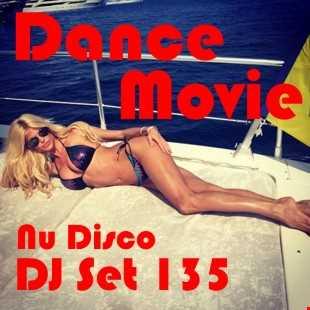 "Dance Movie  135 Nu Disco - DJ Set of ""Movie Disco"" facebook page mixed by DJ Max"