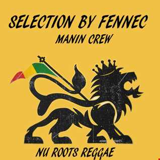 NU ROOTS Selection By Fennec Selecta
