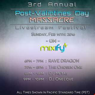 DJ Metas Live @ The 3rd Annual Post-Valentines Day Massacre