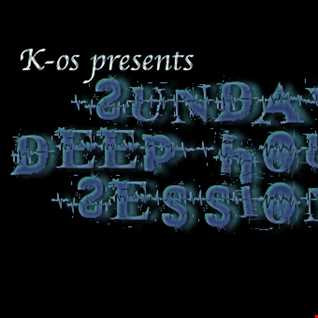 K-os - Sunday Deep House Sessions (Vol 2)
