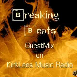 Breaking Beats GuestMix on Kirklees Radio