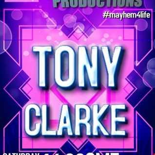 Tony Clarke Mayhem Saturday Old Skool