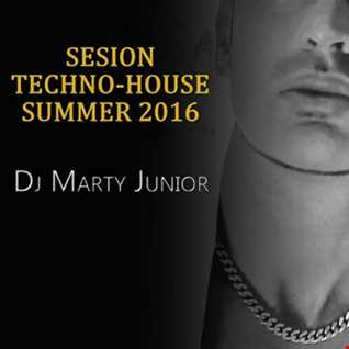 SESION TECHNO HOUSE VERANO 2016 DJ MARTY JUNIOR