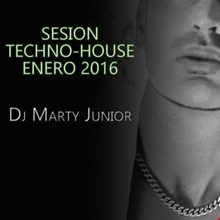 SESION TECHNO HOUSE DJ MARTY JUNIOR 2016