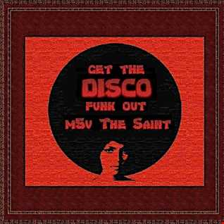 Get The Disco Funk Out