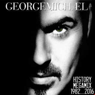 AlexB Presents ''George Michael's World   History Megamix 1982-2016''