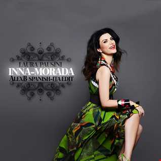 Laura Pausini - Inna-Morada (AlexB Sweat Spanish-Ita Radio Edit)