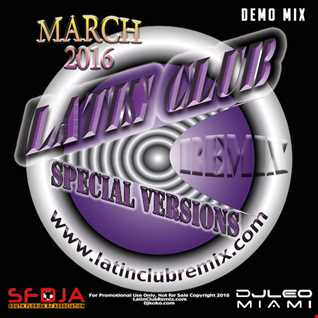 Latin Club Mix 2016-03 djleomiami