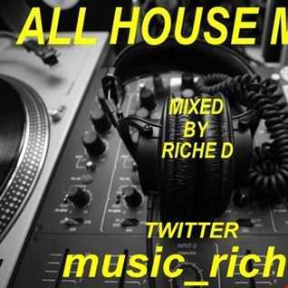 Riche D bassline and jackin house mix