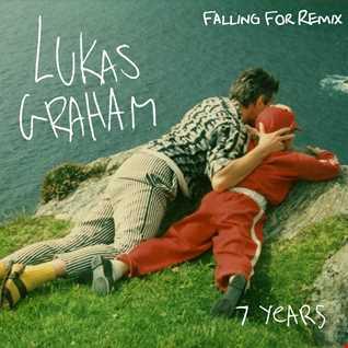 Lukas Graham   7 Years (Falling For Remix)