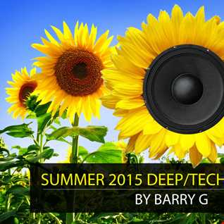 DEEP/TECH HOUSE MIX Summer 2015