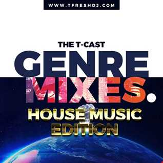 T CAST Ep 6 (HOUSE MUSIC EDITION)