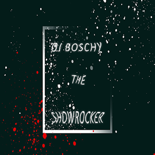 The Showrocker  Boschy (Live Mixtape June 2017)