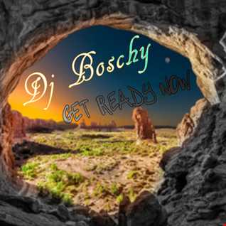 Get Ready Now Boschy ( Live mix November 2015 )