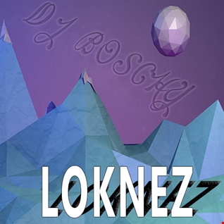LOKNEZ (Mixtape January 2017 EP2)