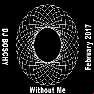 Without Me (Mixtape February  2017 )