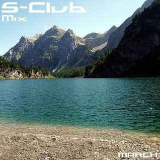 S-Club Mix - March