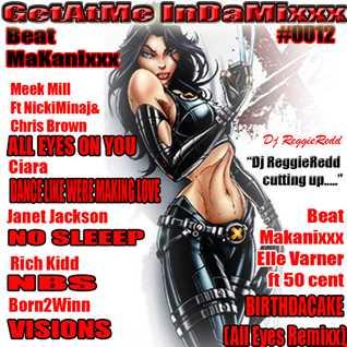 GetAtMe InDaMixxx Num 12 ft Meek Mill All Eyes