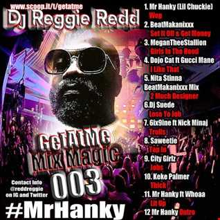 GetAtMe Mix Magic 003 ft Mr hanky