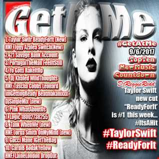 GetAtMe topten countdown ft Taylor Swift ready for it 9 6 2017 (1)