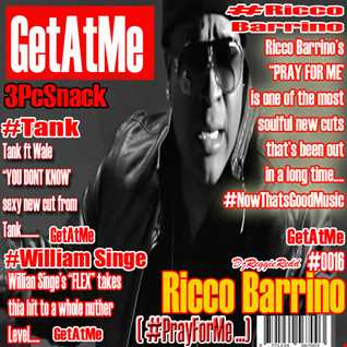 GetAtMe3PcSnack ft Ricco Barrino Pray For me 0016