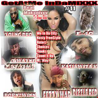GetAtMeInDaMixxx HitCrew num 11 ft Young Dro We Be In DaCity
