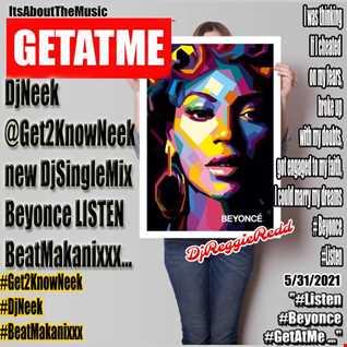 BeatMakanixxx Listen Beyonce DjNeek hypeMix JustForYou djsingle mix