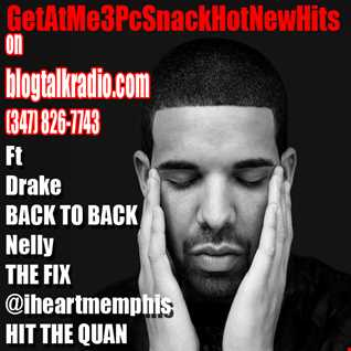 GetAtMe3PcSnack HotNewHits ft Drake Nelly and Iheartmemphis