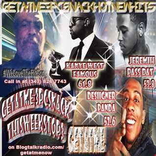 GetAtMe HotNewHits Show 3 2 2016 Kanye Famous