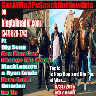 GetAtMe HotNewHit ft Macklemore Downtown 8 31 2015