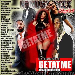 GetAtMe NuMusicMix 001 ft PopSmoke The Woo and more